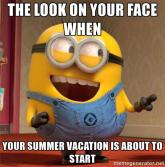 dave-le-minion-the-look-on-your-face-when-your-summer-vacation-is-about-to-start